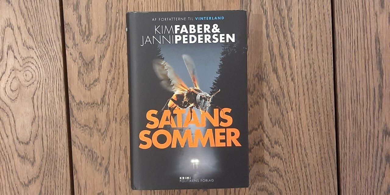 """""""Satans sommer"""" af Kim Faber og Janni Pedersen"""