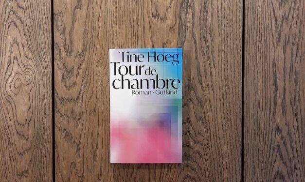 """""""Tour de chambre"""" af Tine Høeg"""