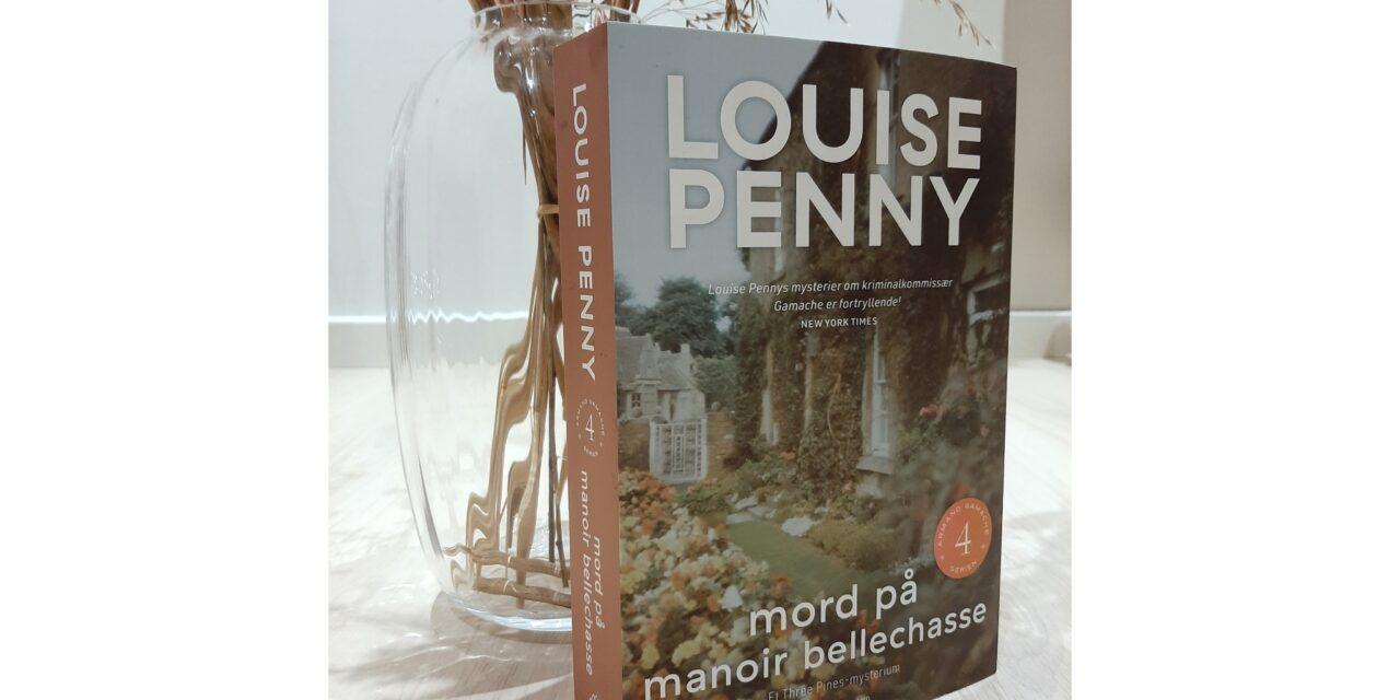 """""""Mordet på Manoir Bellechasse"""" af Louise Penny"""
