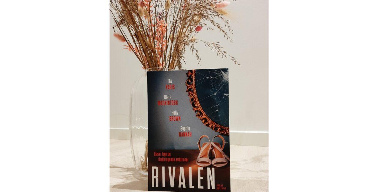 """""""Rivalen"""" af B.A. Paris, Clare Mackintosh, Holly Brown og Sophie Hannah"""