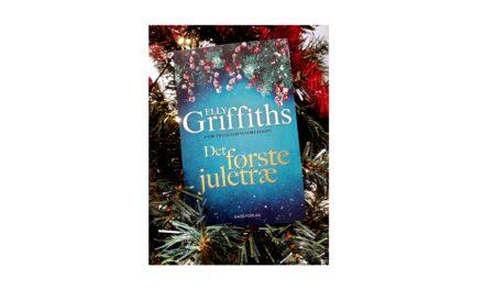 """""""Det første juletræ"""" af Elly Griffiths"""