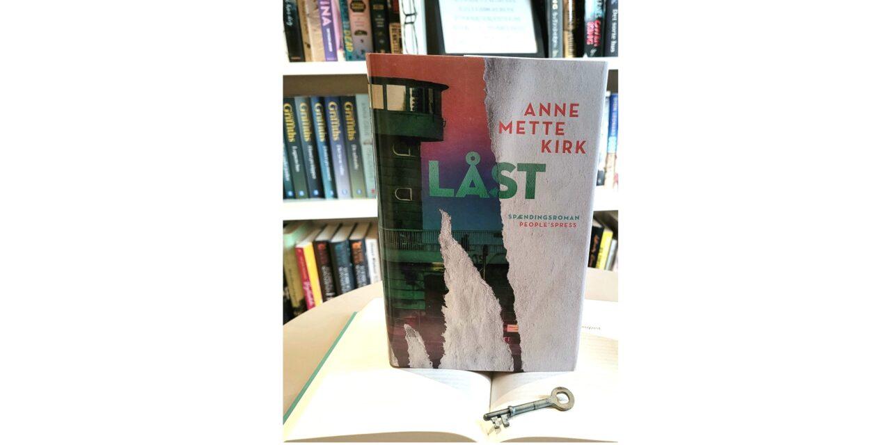 """Låst"" af Anne Mette Kirk"
