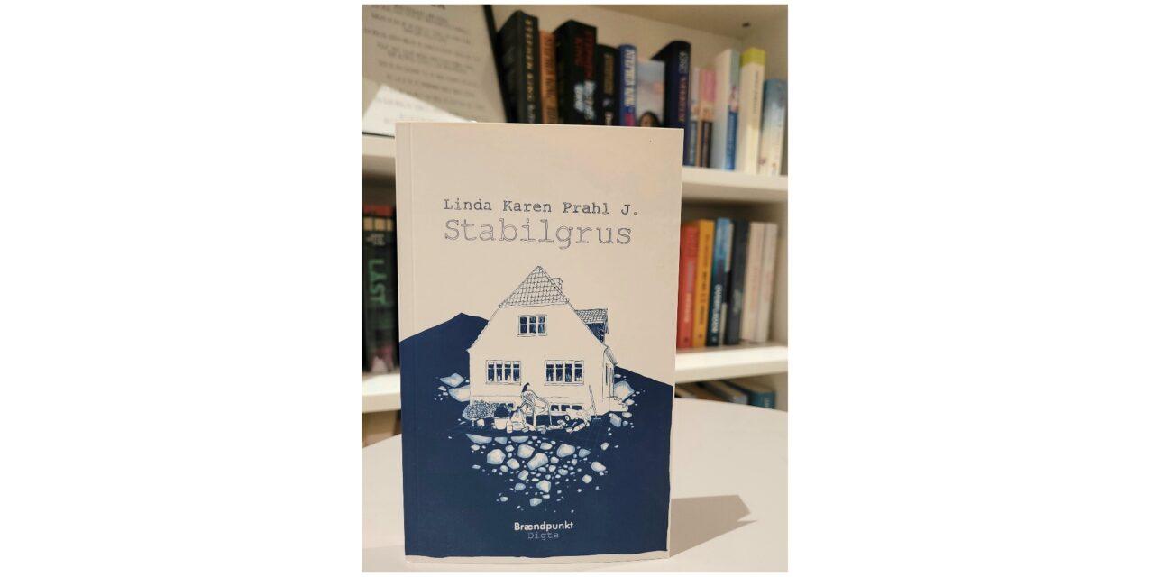 """Stabilgrus"" af Linda Karen Prahl J."