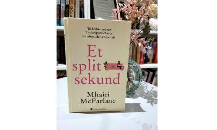 """Et splitsekund"" af Mhairi McFarlane"
